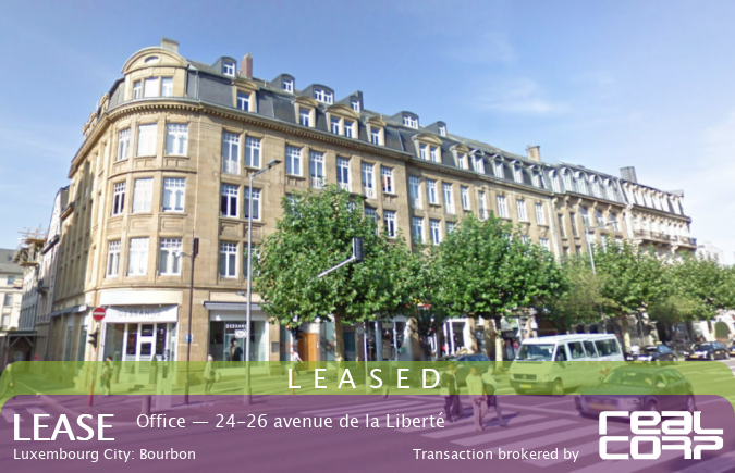 RealCorp Luxembourg — LEASED: Lease Office — 24-26 avenue de la Liberté, Luxembourg City: BourbonTransaction brokered by