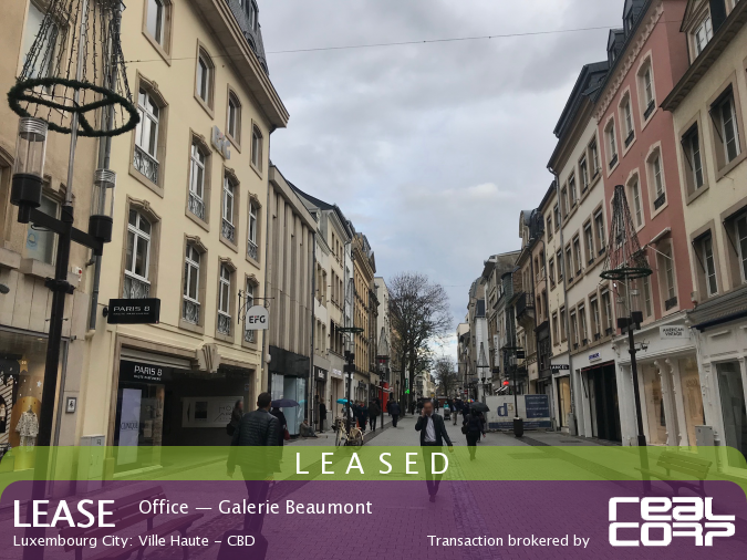 RealCorp Luxembourg — LEASED: Lease Office — Galerie Beaumont, Luxembourg City: Ville Haute - CBDTransaction brokered by